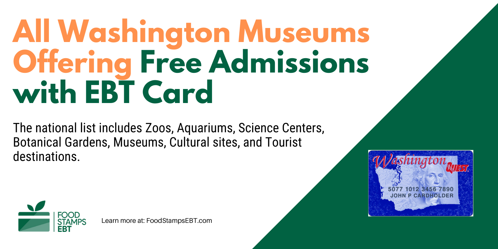 """""""Washington Museums For Free with EBT Card"""""""