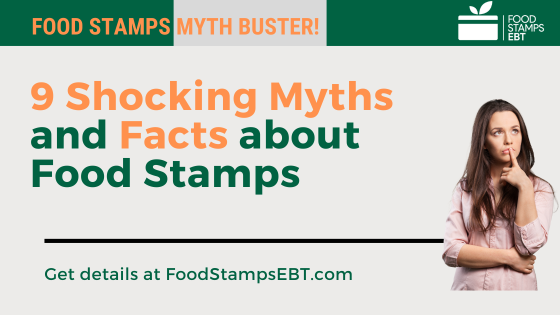 """""""Myths and Facts about Food Stamps"""""""